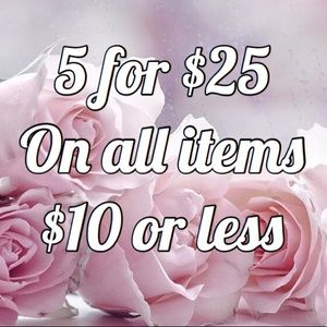 5/$25 On All Items $10 or Less